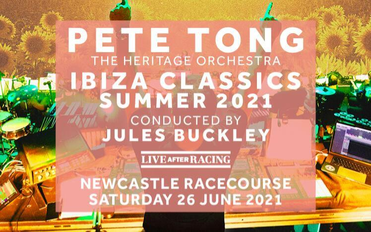 Pete Tong Heritage Orchestra Ibiza Classics at Newcastle Racecourse 2021